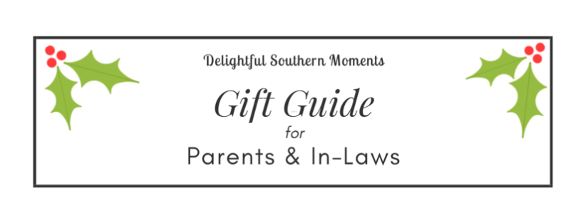Gift Guide for Parents and the In-Laws
